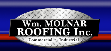 Wm. Molnar Roofing Inc. – Commercial - Industrial